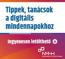 Tippek, tanácsok a digitális mindennapokhoz - Ingyenesen letölthető NMHH-kiadvány